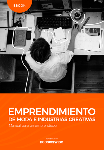 Ebook: Emprendimiento de moda e industrias creativas