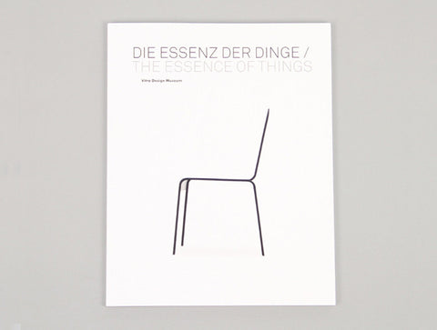 The Essence of Things: The Art of Reduction by Vitra Design Museum