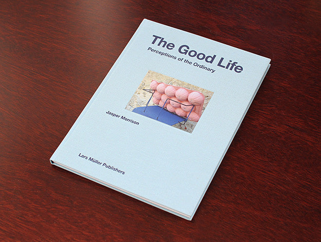 The Good Life: Perceptions of the Ordinary by Lars Müller at OEN Shop