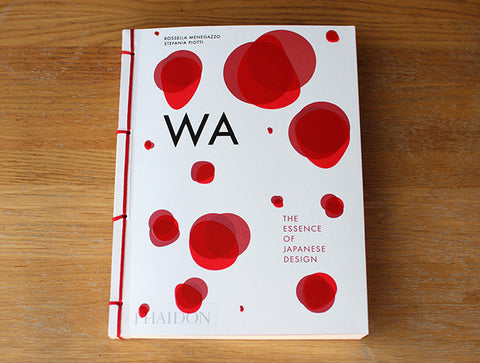Wa - Essence of Japanese Design by Phaidon