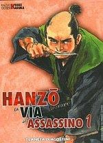Hanzo, la via dell'assassino sequenza 1-4 Planeta DeAgostini Comics