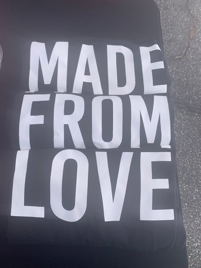 Made From Love Tshirts