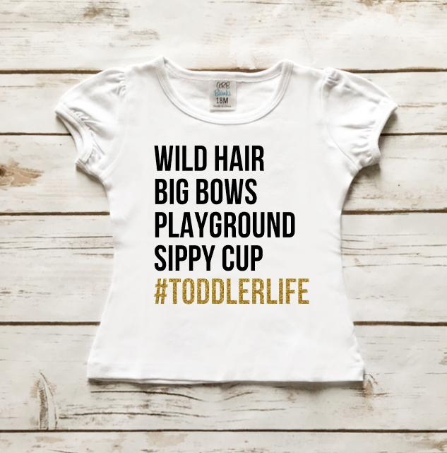 #TODDLERLIFE Toddler Shirt - Baby Clothes - Cassidy's Closet