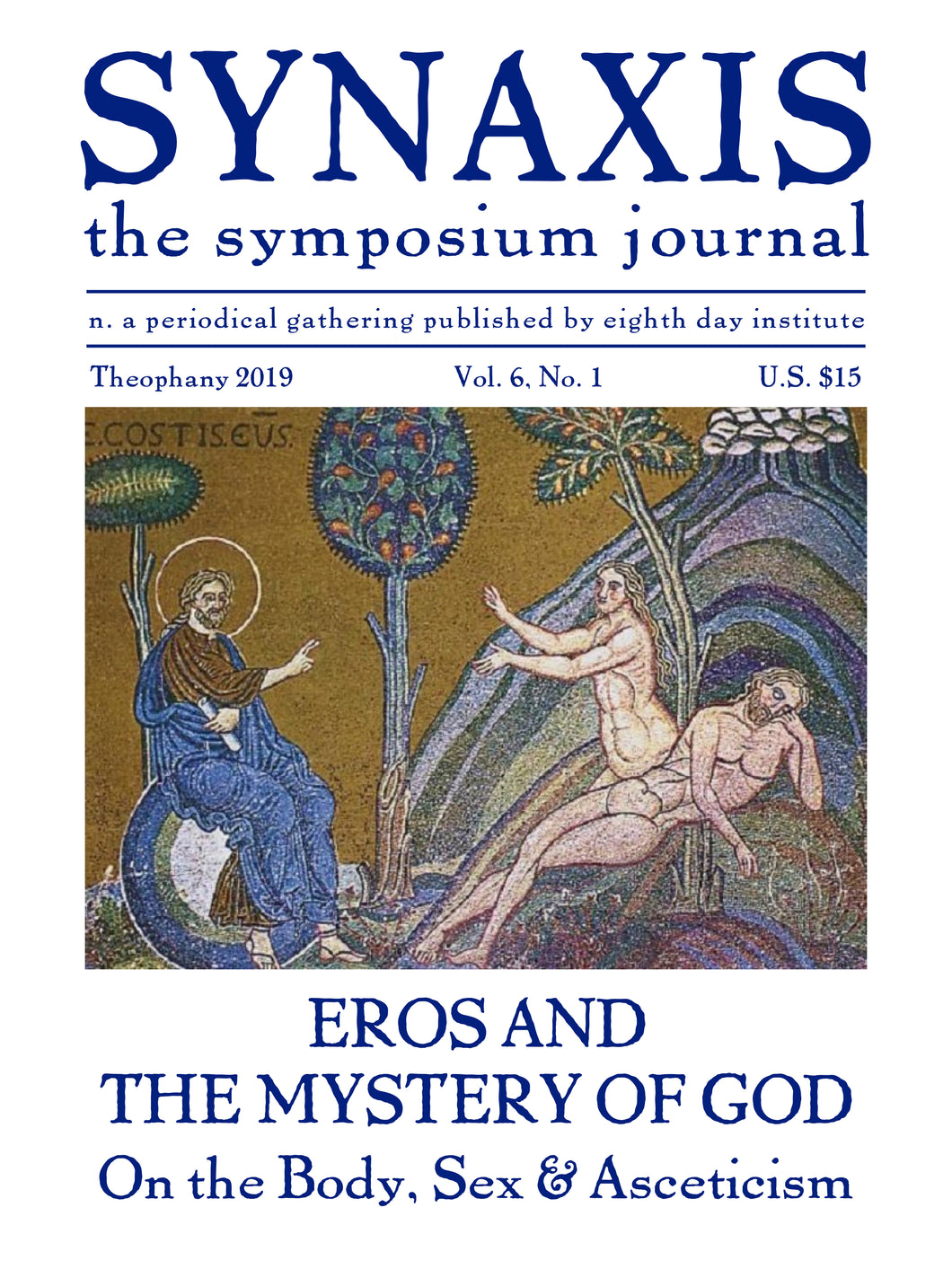 Synaxis 6.1: The Symposium Journal