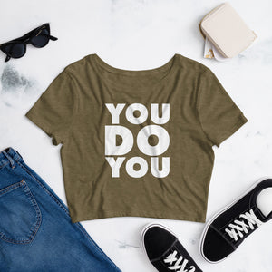 "UNISEX ""YOU DO YOU"" CROP TOP (BLACK)"