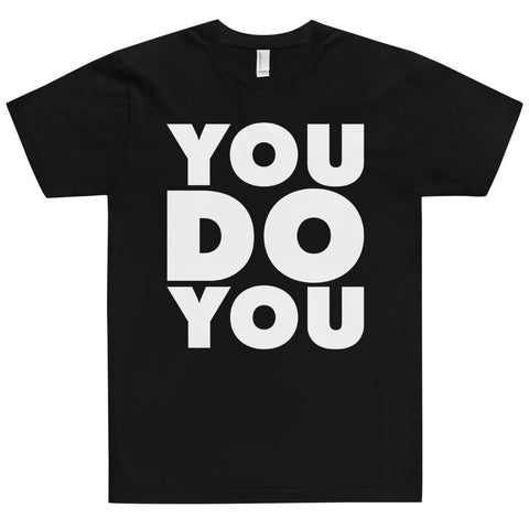 """YOU DO YOU"" FITTET & SOFT BLOCK TEE"