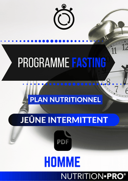 PROGRAMME FASTING - JEÛNE INTERMITTENT (VERSION HOMME)