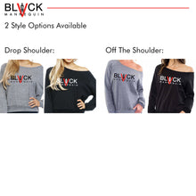 "Load image into Gallery viewer, BLACK MANNE""QUEEN"" -  Off The Shoulder / Drop Shoulder Sweatshirts"