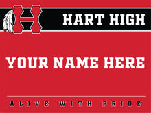 Load image into Gallery viewer, Hart High School Custom Yard Sign Fundraiser