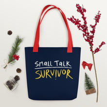 Load image into Gallery viewer, Small talk survivor Tote bag