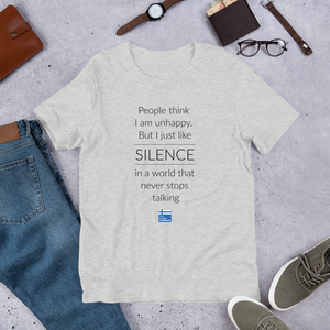 Not Unhappy Just Silent Unisex T-Shirt