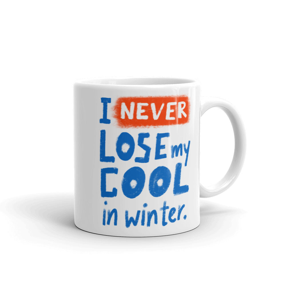 Never Lose My Cool Mug