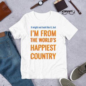 Happiest Country Unisex T-Shirt