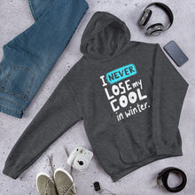 Load image into Gallery viewer, Never Lose My Cool Unisex Hoodie