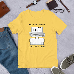 Silence is Golden Unisex T-Shirt