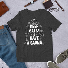 Load image into Gallery viewer, Keep Calm Unisex T-Shirt