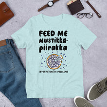 Load image into Gallery viewer, Feed Me Mustikkapiirakka Unisex T-Shirt