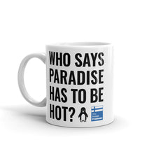 Load image into Gallery viewer, Cold Paradise Mug
