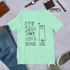 Many Types of People in the World Unisex T-Shirt