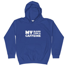 Load image into Gallery viewer, Caffeine in my blood Kids Hoodie