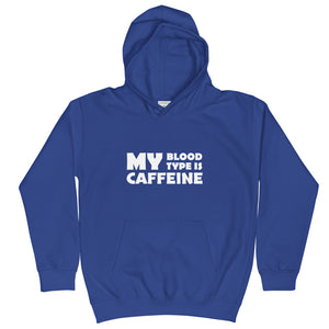 Caffeine in my blood Kids Hoodie