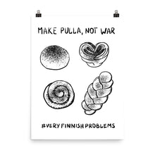 Load image into Gallery viewer, Make Pulla Not War Poster