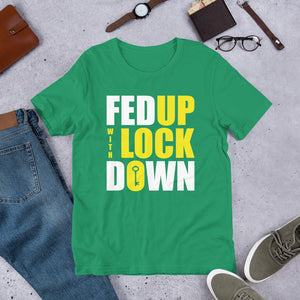Fed Up with Lockdown Unisex T-Shirt