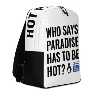 Who says Paradise is Hot Minimalist Backpack