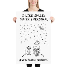 Load image into Gallery viewer, I like Space: Outer and Personal Poster