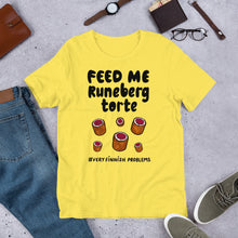 Load image into Gallery viewer, Feed Me Runeberg Torte Unisex T-Shirt