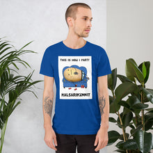 Load image into Gallery viewer, This is how I party Unisex T-Shirt