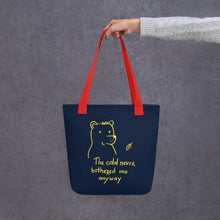 Load image into Gallery viewer, The cold never bothered me Tote bag