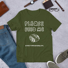 Load image into Gallery viewer, Feed Me Pulla Unisex T-Shirt