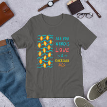 Load image into Gallery viewer, All You Need is... Karelian Pies Unisex T-Shirt