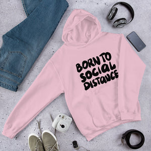 Born to Social Distance Unisex Hoodie