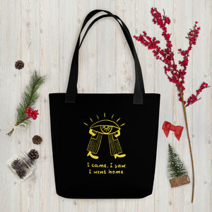 Came saw went home Tote bag