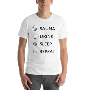 Sauna, Drink, Sleep, Repeat Unisex T-Shirt