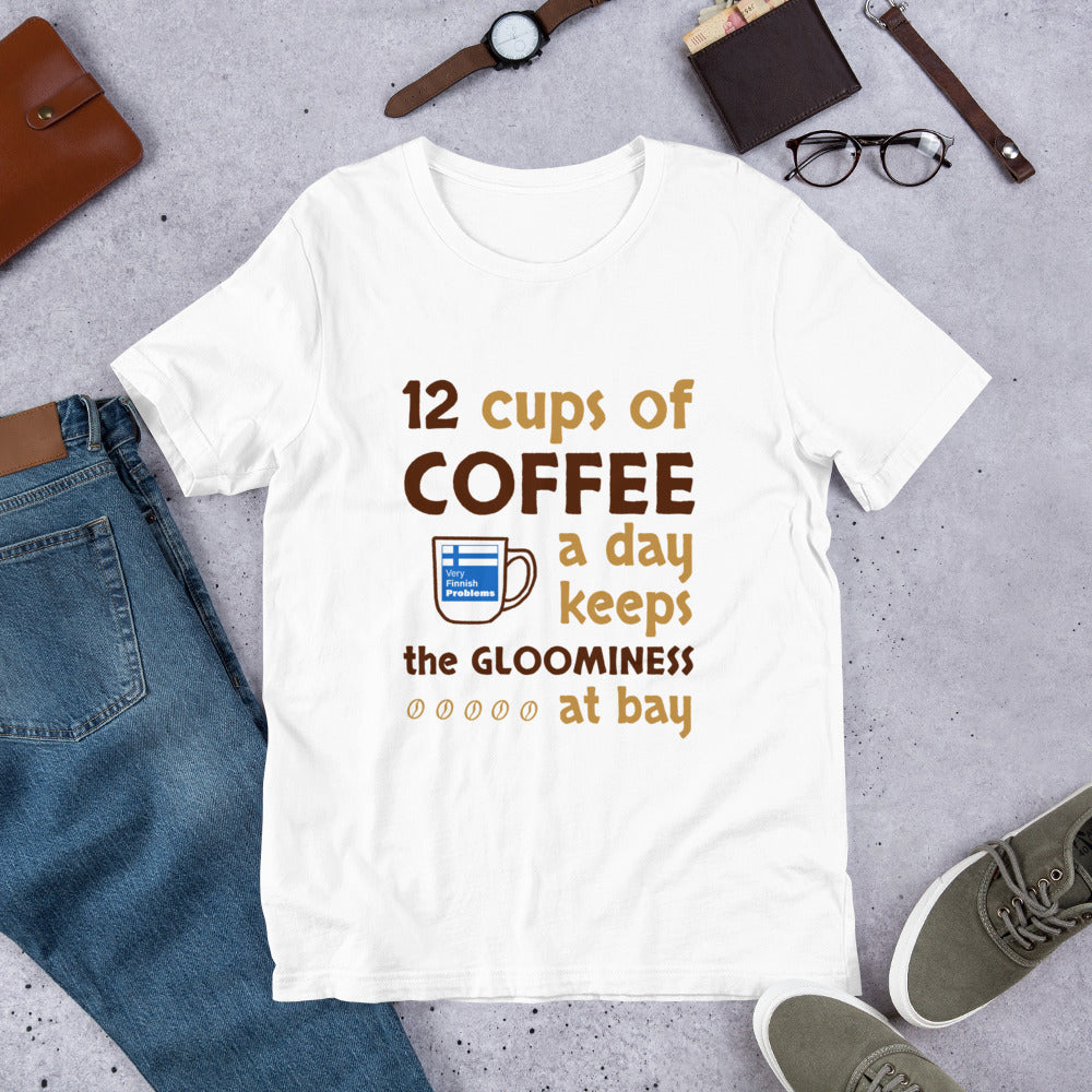 Minimum Coffee Needed for Happiness Unisex T-Shirt