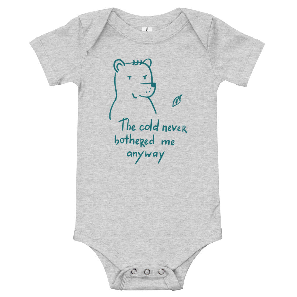 The cold never bothered me Baby bodysuit