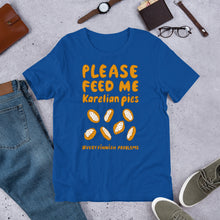 Load image into Gallery viewer, Feed me Karelian Pies II Unisex T-Shirt