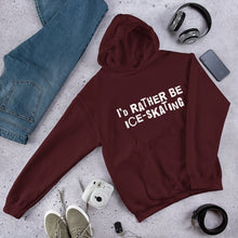 Load image into Gallery viewer, I'd rather be ice-skating Unisex Hoodie