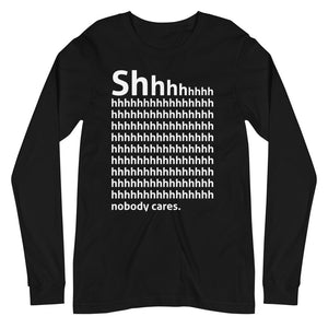 Shhh Long Sleeve Tee