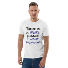 Load image into Gallery viewer, 99.9 chance of salmiakki organic cotton t-shirt