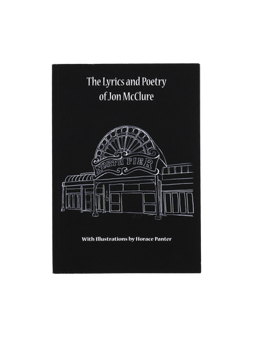 The Lyrics & Poetry of Jon McClure