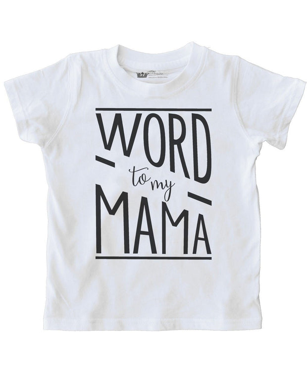 Word To My Mama White Crew Neck Tee