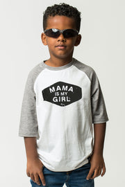 Mama Is My Girl Raglan