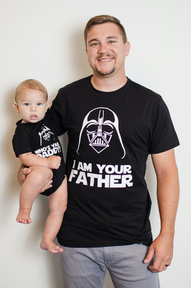I Am Your Father/Who's Your Daddy Matching Tees