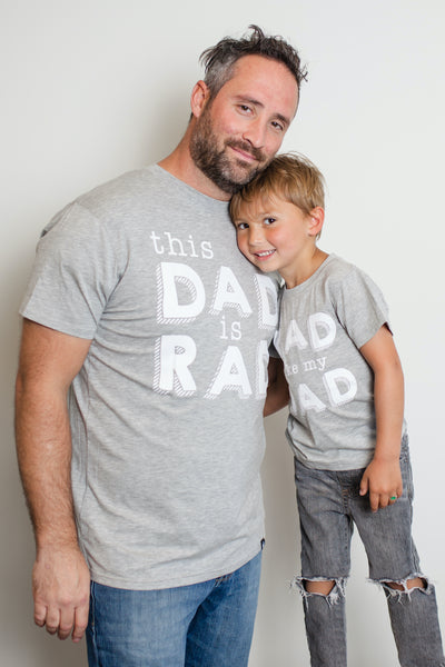 Rad Like Dad Matching Tee
