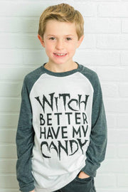 Witch Better Have My Candy Charcoal Raglan Tee