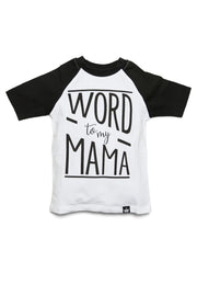 Word To My Mama Raglan